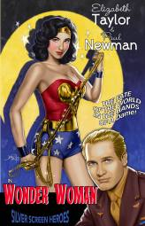 Elizabeth Taylor & Paul Newman in Wonder Woman