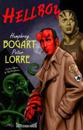Humphrey Bogart Peter & Lorre in Hellboy