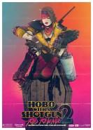 Hobo with a Shotgun 2: Rip's Revenge by Boneface