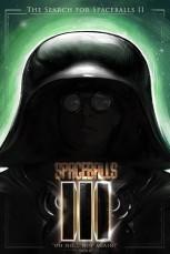 Spaceballs III: The Search for Spaceballs II by Nikkolas Smith