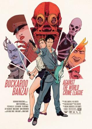 Buckaroo Banzai Against the World Crime League by Robert Sammelin