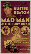 Mad Max & The Fury Road